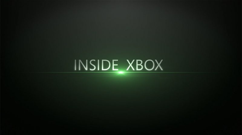 Inside Xbox is the new show to get all the newest updates.