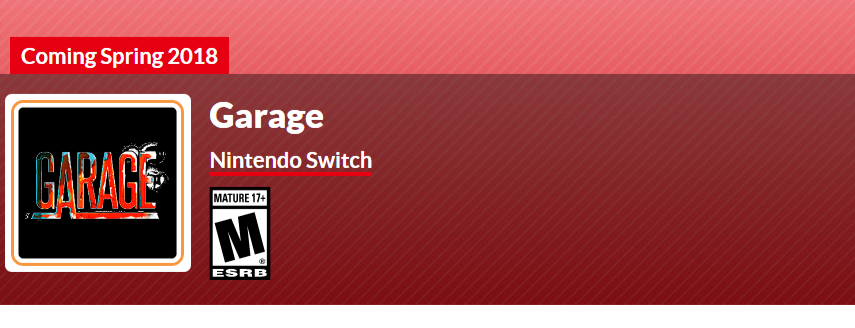 Garage will be a Switch exclusive.