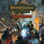 Pathfinder: Kingmaker Enhanced Edition
